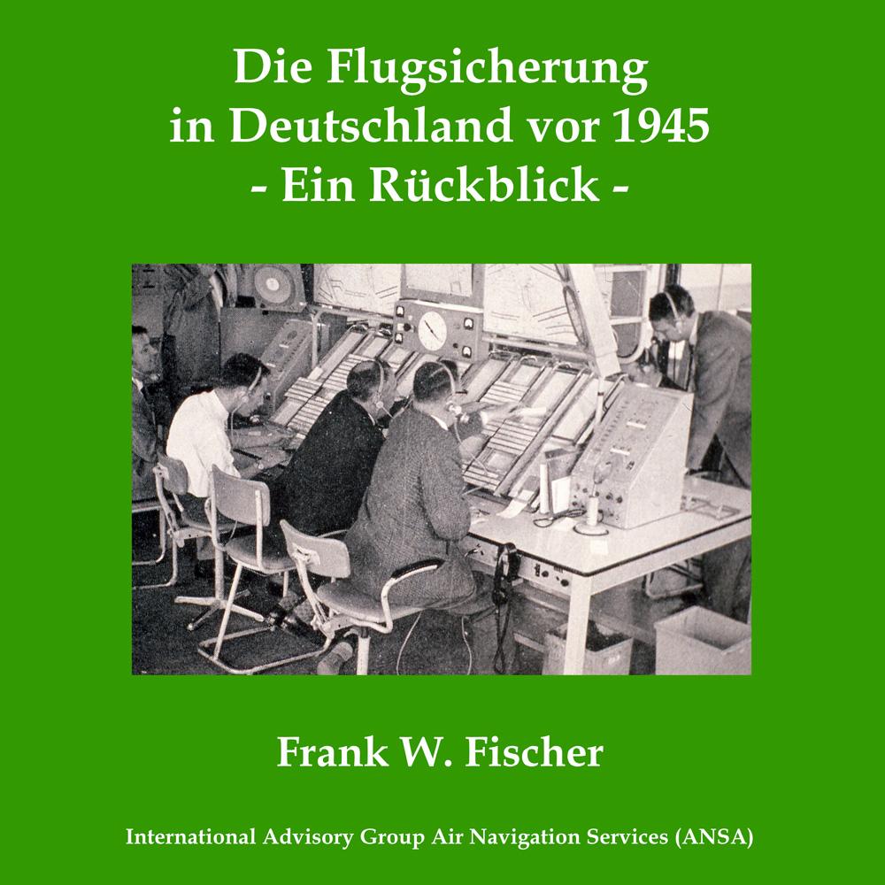 Die Flugsicherung in Deutschland vor 1945: Ein Rückblick
