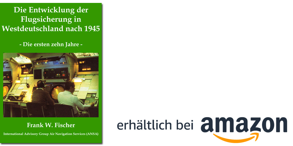 Übersicht über die Entwicklungsschritte in der Flugsicherung der Alliierten bis 1956