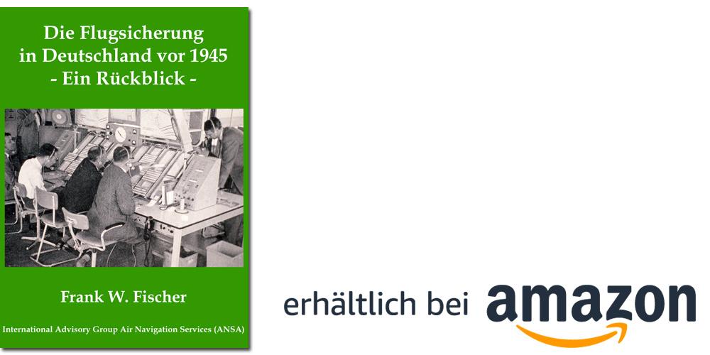 Die Entwicklung der Flugsicherung in den 1920'er, 1930'er und 1940'er Jahren in Betrieb und Technik