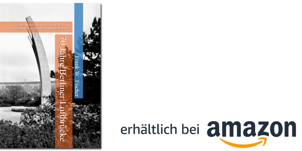 70 Jahre Berliner Luftbrücke (12. Mai 2019): Die Flugsicherungsverfahren der amerikanischen und britischen Luftwaffen während der Luftbrücke 1948/1949